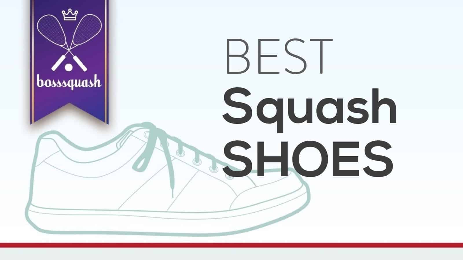 8202a5d2f6 Best Squash Shoes 2019 - 7 Best Shoes for Playing Squash