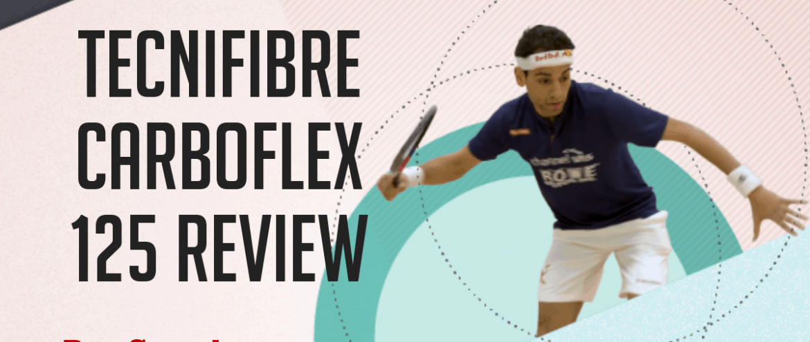 Tecnifibre Carboflex 125 Review