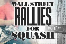 Wall Street New York Play Rallies Squash Sport