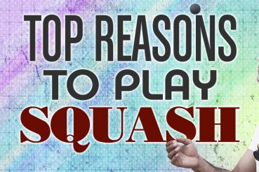 Top Reasons To Play Squash