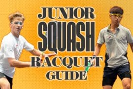 Best Junior Squash Rackets 2020