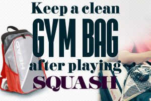 Keeping a clean gym bag after playing squash