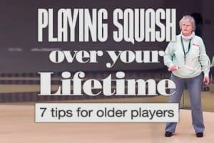 Playing Squash for a Lifetime 7 Seven Training Tips for Older Players