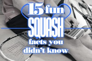 15 Things You Didn't Know About Squash