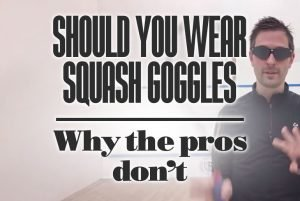 Should You Wear Squash Goggles And Why The Pros Do Not